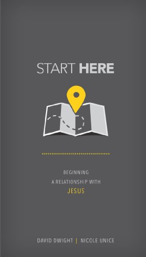 Start Here: Beginning a Relationship with Jesus (Revived By His Word Bible Reading Plan)