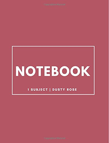 Download Notebook 1 Subject: Dusty Rose: Notebook 8.5 x 11: Notebook 100 Pages pdf epub
