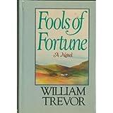 Fools of Fortune, William Trevor, 0670323551