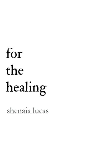 For The Healing (English Edition)