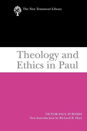 Theology and Ethics in Paul (The New Testament Library)