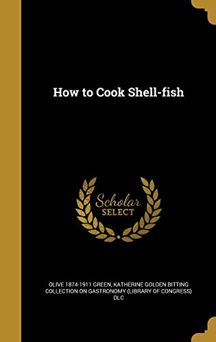 How to Cook Shell-Fish