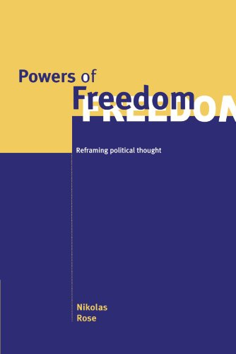 Powers of Freedom: Reframing Political Thought