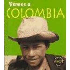 Vamos a Colombia/Colombia (Vamos a/A Visit To, (Spanish).) (Spanish Edition)
