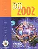 Microsoft Excel 2002 : Core Certification, Rutkosky, Nita H. and Seguin, Denise, 0763814687