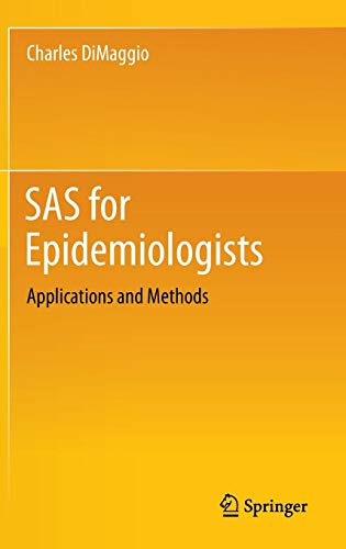SAS for Epidemiologists: Applications and Methods
