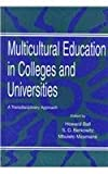Multicultural Education in Colleges and Universities : A Transdisciplinary Approach, , 0805816933