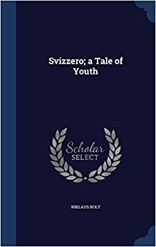 Svizzero; A Tale of Youth