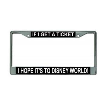 Amazon.com: If I Get A Ticket I Hope It\'s To Disney World Chrome ...