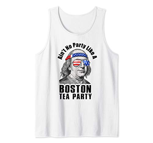 (Ain't No Party Like A Boston Tea Party 4th Of July Tank)