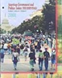 American Government and Politics Today : The Essentials 2008, Bardes, Barbara A. and Shelley, Mack C., 0495507733