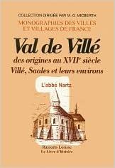 Télécharger en ligne Val de Villé dès origines au XVIIe siècle : Villé, saales et leur environs pdf