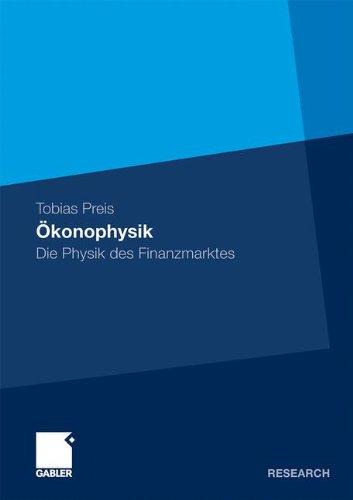 Ökonophysik: Die Physik des Finanzmarktes