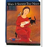 img - for When It Snowed That Night book / textbook / text book