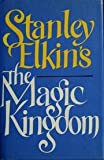 The Magic Kingdom, Stanley Elkin, 0525243046