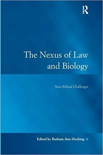 The nexus of law and biology: new ethical challenges
