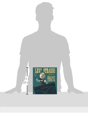 Levi Strauss Gets a Bright Idea: A Fairly Fabricated Story of a Pair of Pants by HMH Books for Young Readers (Image #2)
