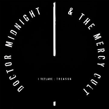 Midnight Mist Audio (I Declare Treason by Doctor Midnight & The Mercy Cult (2011) Audio CD)