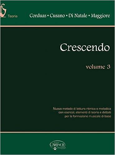 Crescendo Volume 3 Livre Sur La Musique Corduas Author