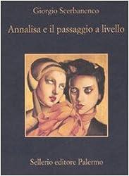 Annalisa E Il Passaggio a Livello