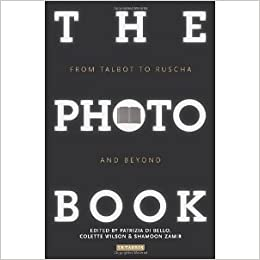 The Photobook: From Talbot to Ruscha and Beyond [Paperback