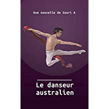 Le danseur australien: Romance gay (French Edition)