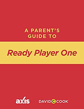 A Parents Guide to Ready Player One (Axis Parents Guide ...