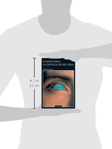 La novela de mi vida (Andanzas) (Spanish Edition): Leonardo Padura: 9786074217070: Amazon.com: Books