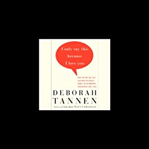 I ll explain it to you by deborah tannen