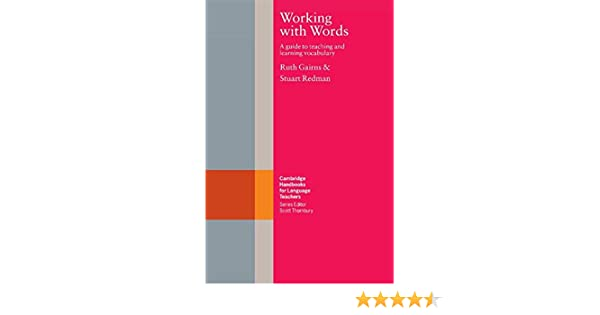 Amazon working with words a guide to teaching and learning amazon working with words a guide to teaching and learning vocabulary cambridge handbooks for language teachers 9780521317092 ruth gairns fandeluxe Choice Image