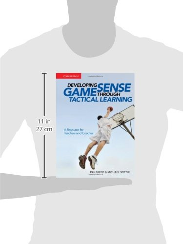 Developing Game Sense Through Tactical Learning: A Resource for Teachers and Coaches by Cambridge University Press (Image #1)