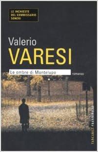 Valerio Varesi - Le ombre di Montelupo (2005)