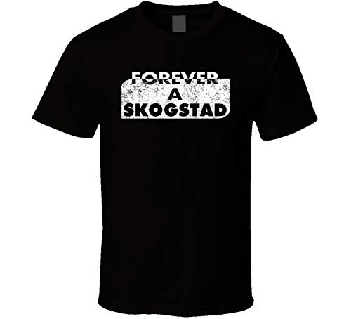 Forever a Skogstad Last Name Family Reunion Group T Shirt L Black from SHAMBLES TEES