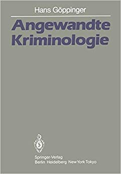 Angewandte Kriminologie: Ein Leitfaden für die Praxis