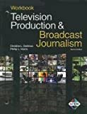 Television Production & Broadcast Journalism