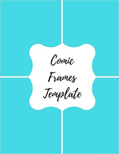 Comic Frames Template Blank Empty Cartoon Strips 85 X 11 In 100 Pages Multi Panels Book Paper Journal Notebook Format