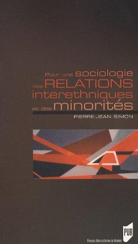 Pour une sociologie des relations interethniques et des minorités