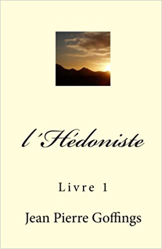l´Hedoniste: Livre 1 (French Edition): Jean Pierre Louis ...