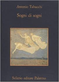 sogni Antonio Tabucchi di Amazon it Sogni Libri wz1OB