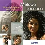 Metodo Loccoco / Loccoco Method (Spanish Edition)