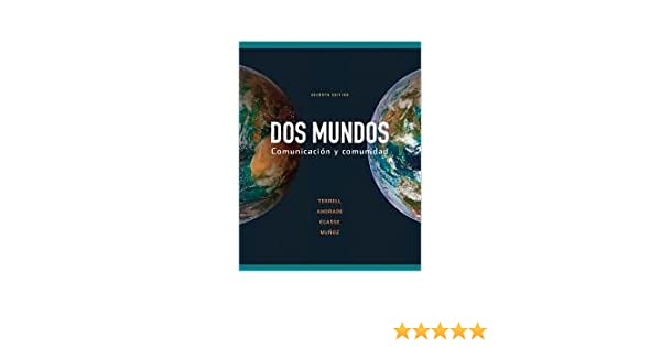Dos Mundos 7th Seventh Edition Text Only Tracy Terrell