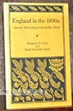 England in the Eighteen Nineties, Margaret D. Stetz, Mark Samuels Lasmer, 0878405097