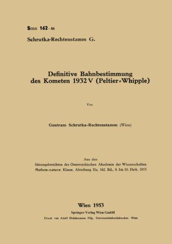 Definitive Bahnbestimmung des Kometen 1932V (Peltier-Whipple) (German Edition)