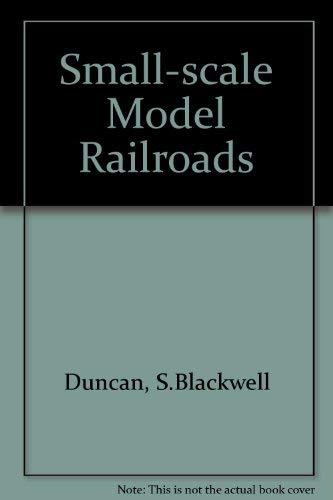 Small-Scale Model Railroads