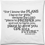 Bible Verse – Jeremiah 29:11 For I Know The Plans I Have For You Cushion Case – Throw Pillow Case Decor Cushion Covers Square with Invisible Zipper Closure – 18×18 inches, One-sided Print