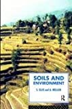 Soils and Environment, Steve Ellis and Tony Mellor, 0415068886