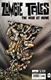 Zombie Tales The War At Home #1A Cover Edition Comic Book (September 2008)