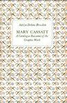 Mary Cassatt, Adelyn D. Breeskin, 0874742846