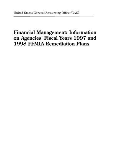 Financial Management: Information on Agencies' Fiscal Years 1997 and 1998 FFMIA Remediation Plans