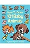 How to Draw 101 Baby Animals, , 1782446117